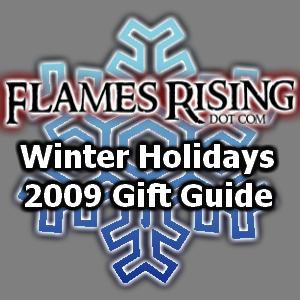 FlamesRising Gift Guide 2009