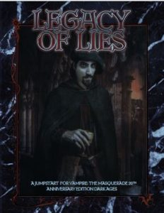 Legacy of Lies   Jumpstart   Vampire 20th Anniversary Dark Ages
