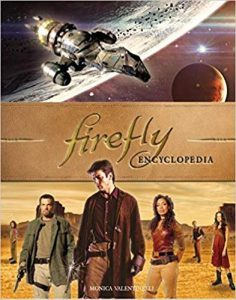 Firefly Encyclopedia | Firefly TV Show | Monica Valentinelli