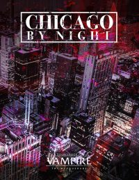 Chicago By Night | Vampire The Masquerade 5th Edition