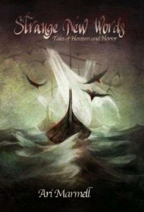Strange New Words anthology by Ari Marmell