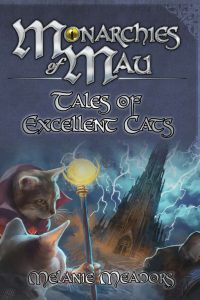 Tales of Excellent Cats | Monarchies of Mau