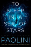 To Sleep in a Sea of Stars | Christopher Paolini